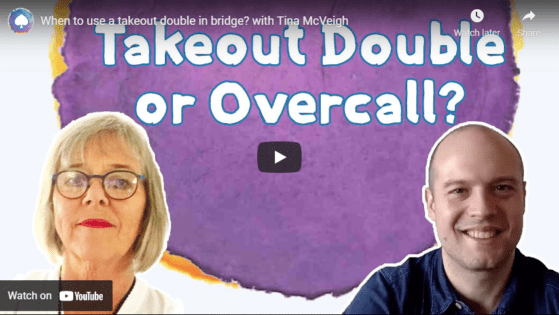 When to use a takeout double in bridge? with Tina McVeigh