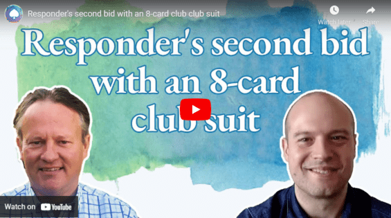Responder's second bid with an 8-card club club suit